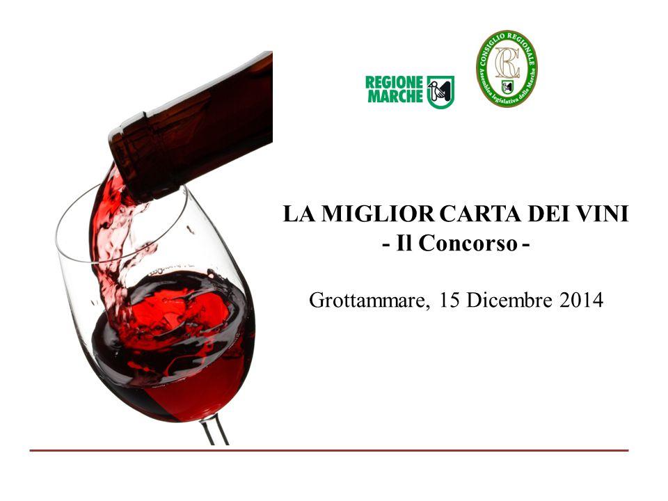 L'iniziativa Una competizione regionale per premiare la miglior wine list della ristorazione marchigiana.