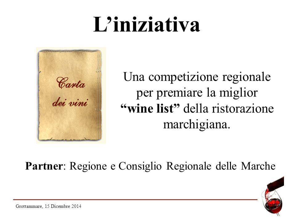 """L'iniziativa Una competizione regionale per premiare la miglior """"wine list"""" della ristorazione marchigiana. Partner: Regione e Consiglio Regionale del"""