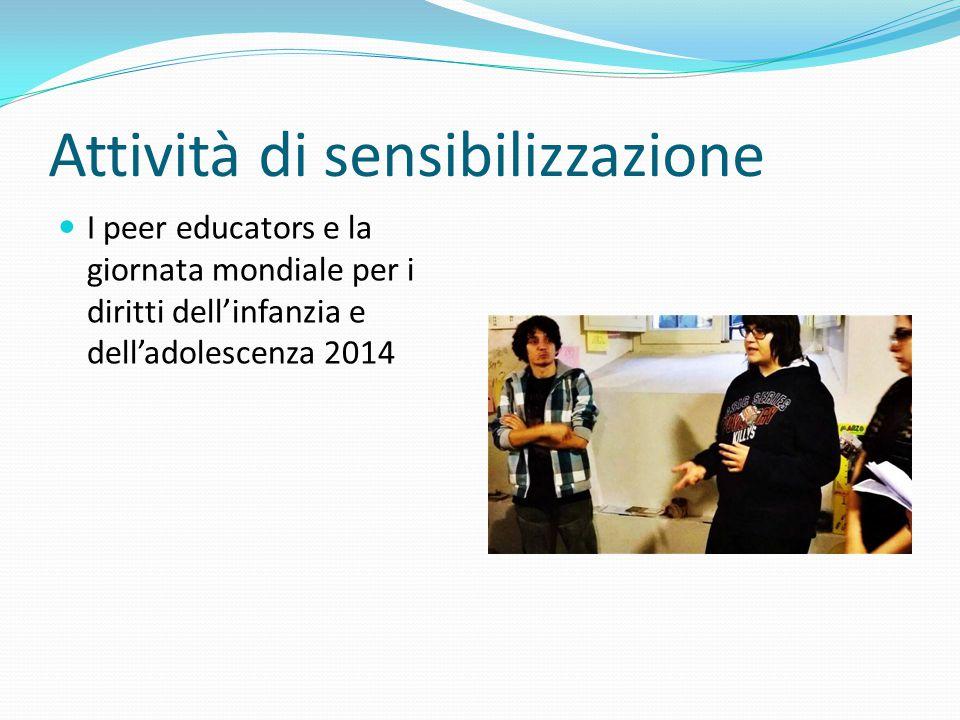 Attività di sensibilizzazione I peer educators e la giornata mondiale per i diritti dell'infanzia e dell'adolescenza 2014