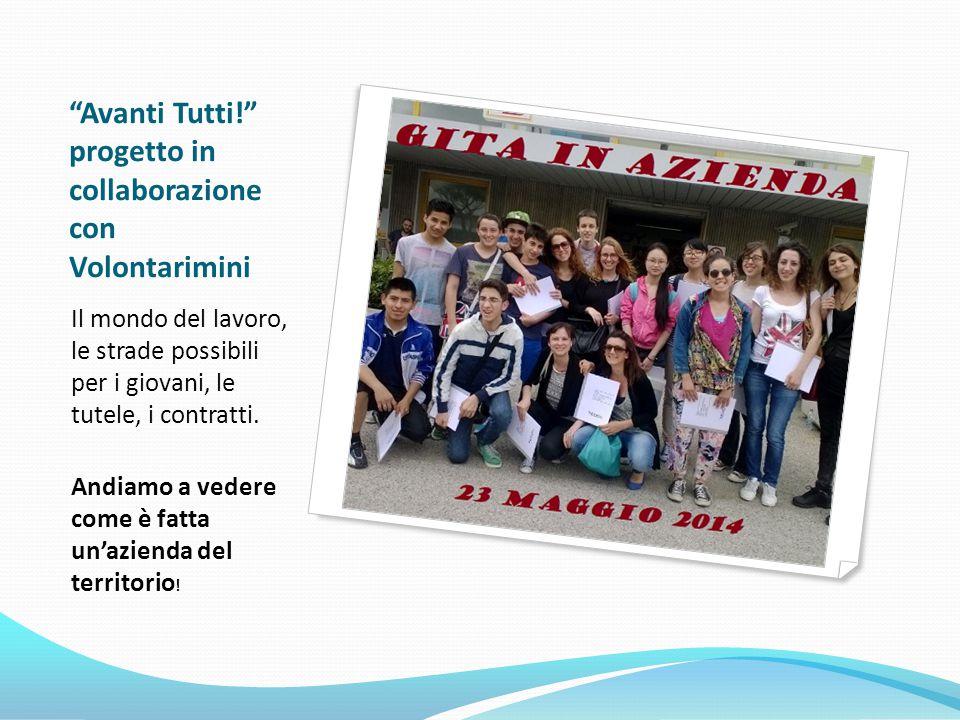 Avanti Tutti! progetto in collaborazione con Volontarimini Il mondo del lavoro, le strade possibili per i giovani, le tutele, i contratti.