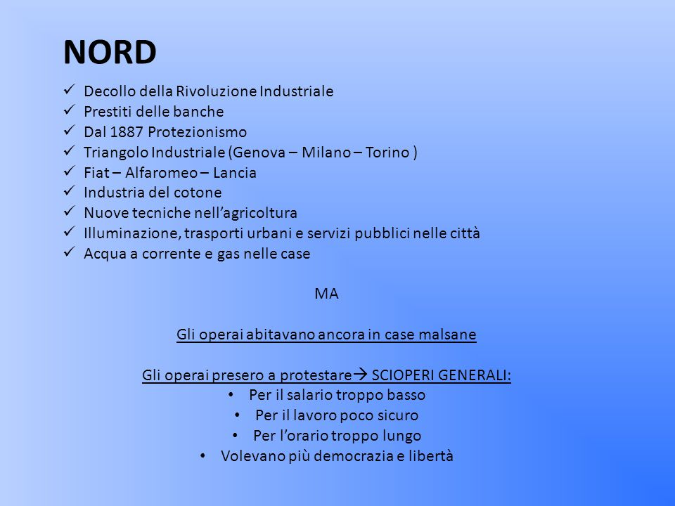 Giovanni Giolitti = POLITICA DEL DOPPIO VOLTO NORD Volto aperto e democratico SUD Volto senza scrupoli e corrotto