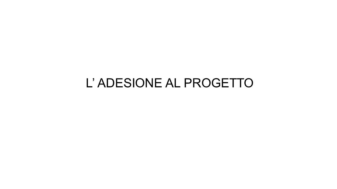 L' ADESIONE AL PROGETTO