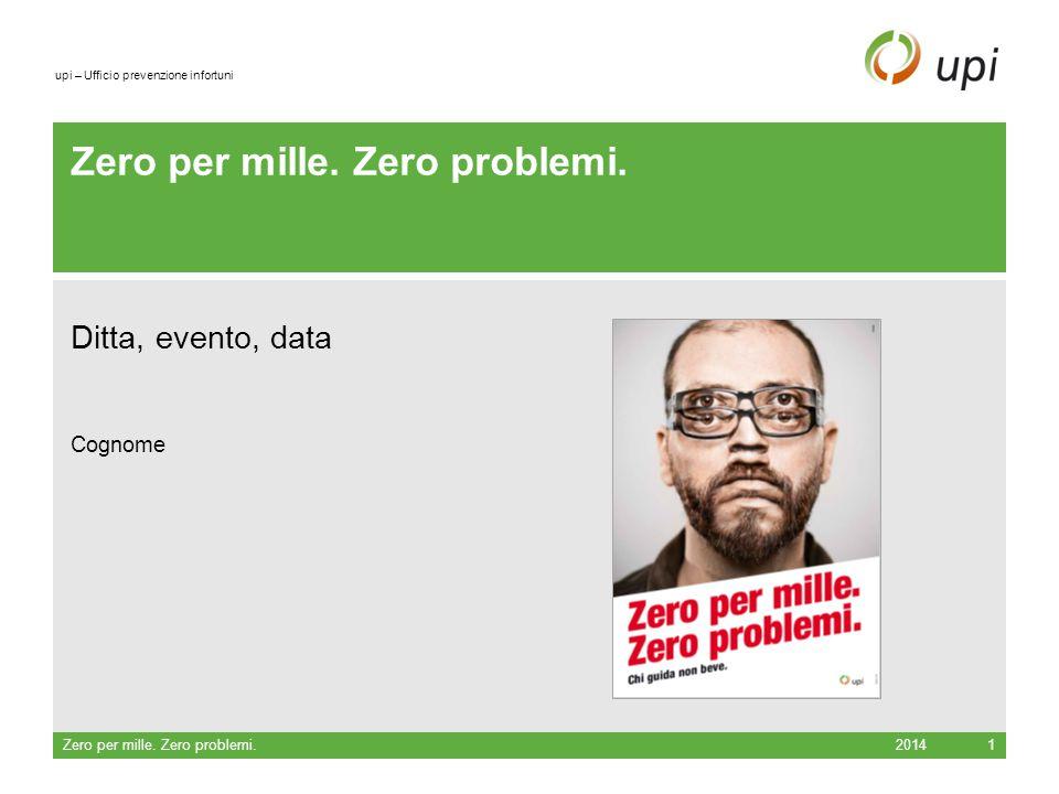 upi – Ufficio prevenzione infortuni Zero per mille.