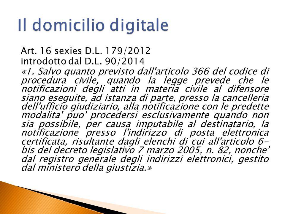 Art. 16 sexies D.L. 179/2012 introdotto dal D.L. 90/2014 «1. Salvo quanto previsto dall'articolo 366 del codice di procedura civile, quando la legge p