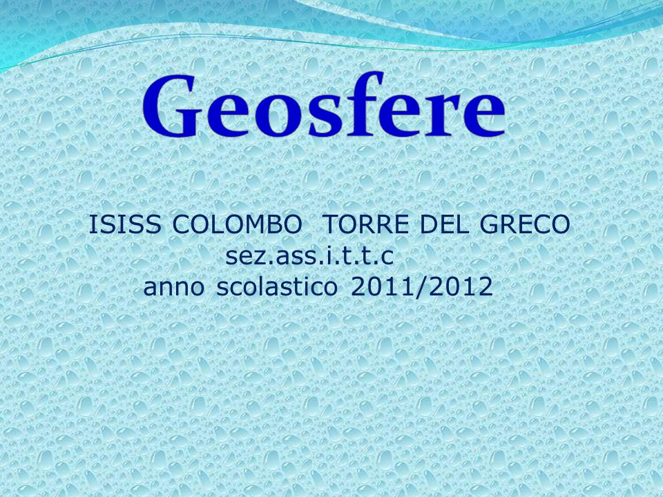 ISISS COLOMBO TORRE DEL GRECO sez.ass.i.t.t.c anno scolastico 2011/2012