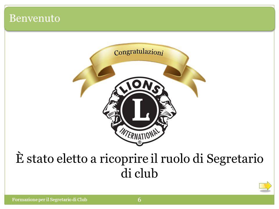 Benvenuto È stato eletto a ricoprire il ruolo di Segretario di club Formazione per il Segretario di Club 6