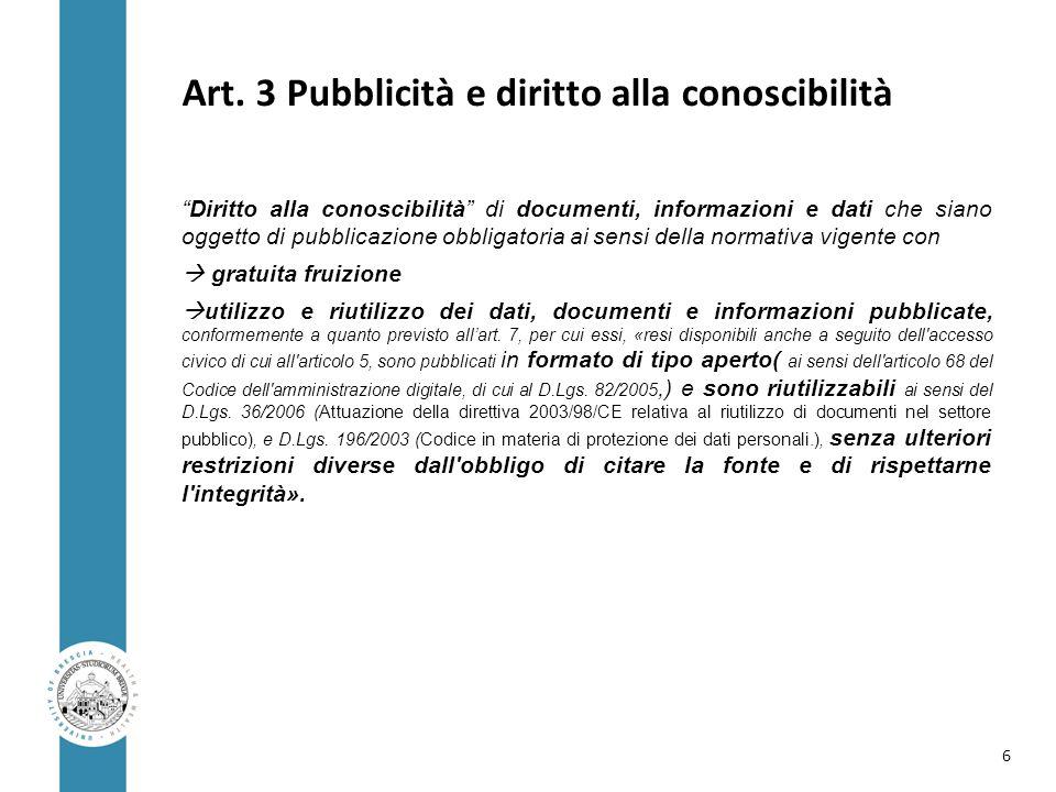 """Art. 3 Pubblicità e diritto alla conoscibilità """"Diritto alla conoscibilità"""" di documenti, informazioni e dati che siano oggetto di pubblicazione obbli"""