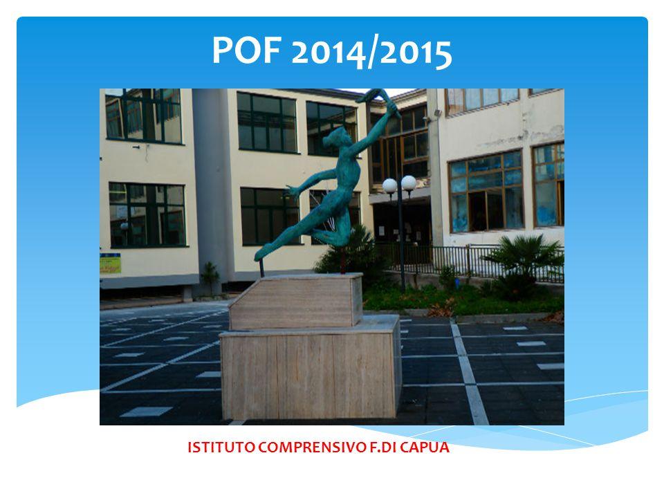 POF 2014/2015 ISTITUTO COMPRENSIVO F.DI CAPUA