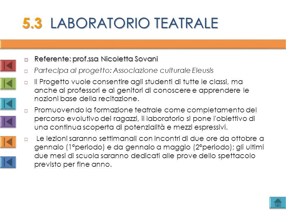  Referente: prof.ssa Nicoletta Sovani  Partecipa al progetto: Associazione culturale Eleusis  Il Progetto vuole consentire agli studenti di tutte l
