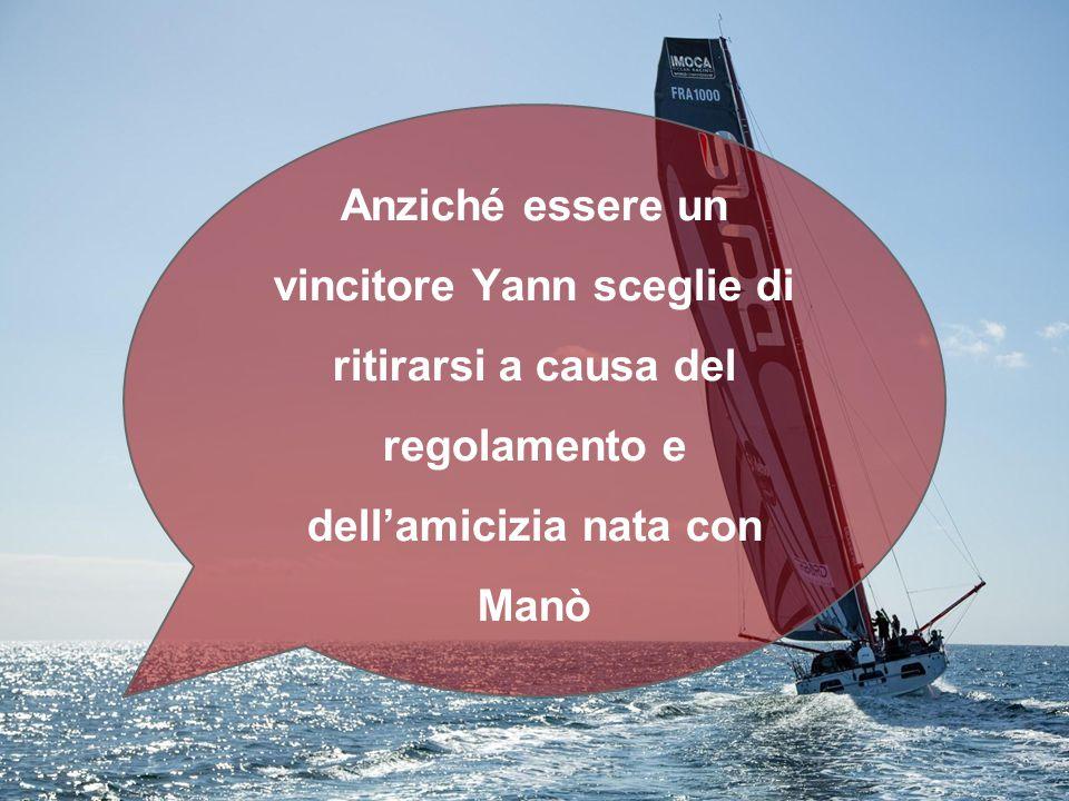 Anziché essere un vincitore Yann sceglie di ritirarsi a causa del regolamento e dell'amicizia nata con Manò