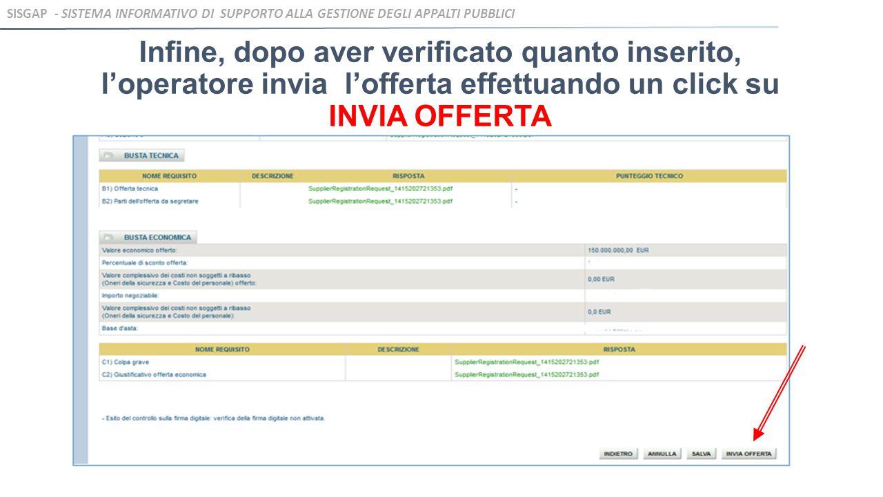 Infine, dopo aver verificato quanto inserito, l'operatore invia l'offerta effettuando un click su INVIA OFFERTA SISGAP - SISTEMA INFORMATIVO DI SUPPOR