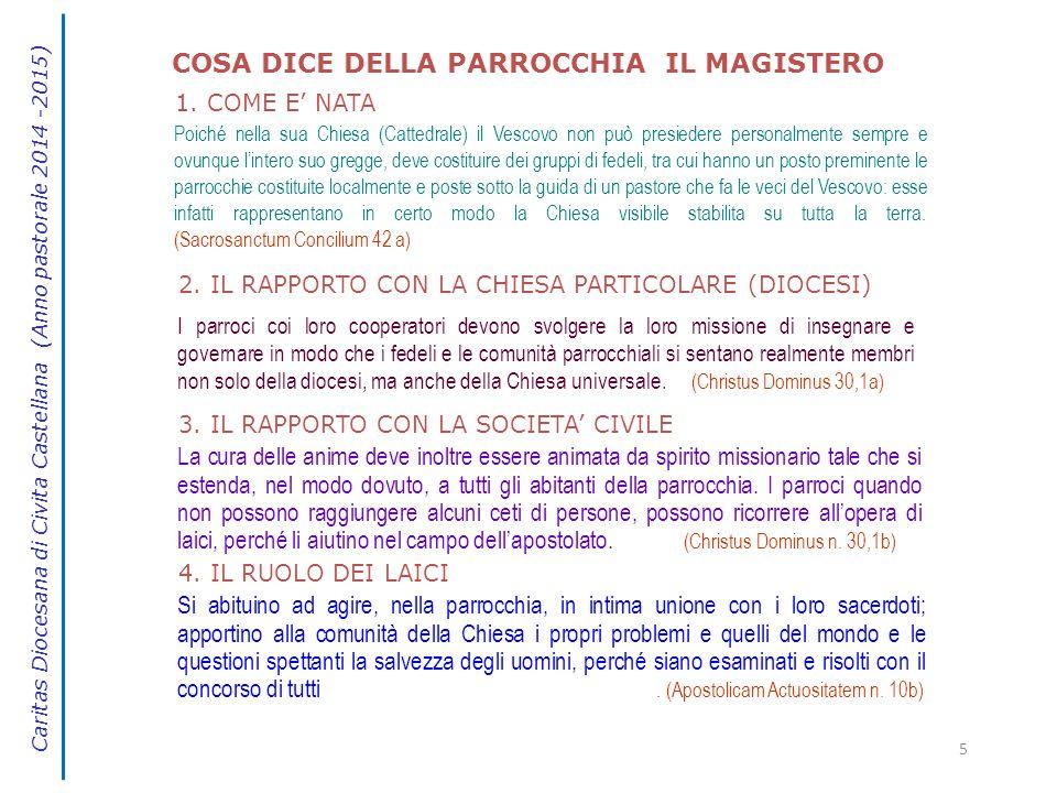 5 2. IL RAPPORTO CON LA CHIESA PARTICOLARE (DIOCESI) I parroci coi loro cooperatori devono svolgere la loro missione di insegnare e governare in modo