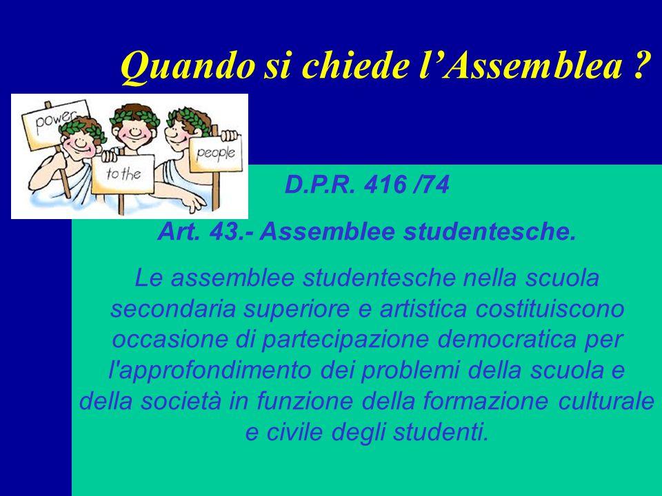 Quando si chiede l'Assemblea .D.P.R. 416 /74 Art.