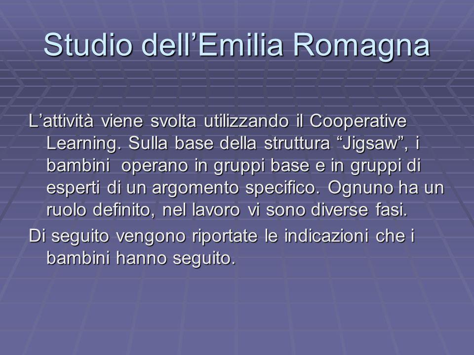"""Studio dell'Emilia Romagna L'attività viene svolta utilizzando il Cooperative Learning. Sulla base della struttura """"Jigsaw"""", i bambini operano in grup"""