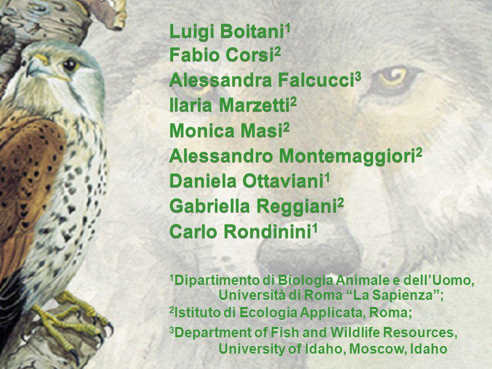 Luigi Boitani 1 Fabio Corsi 2 Alessandra Falcucci 3 Ilaria Marzetti 2 Monica Masi 2 Alessandro Montemaggiori 2 Daniela Ottaviani 1 Gabriella Reggiani