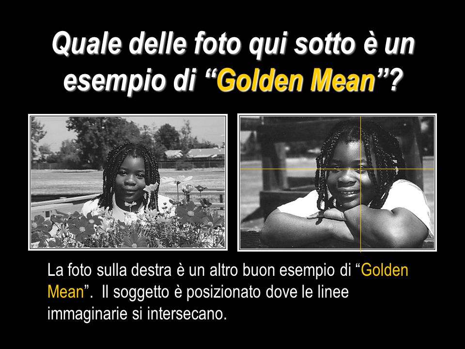 Il Golden Mean Il cammino verso un buona fine
