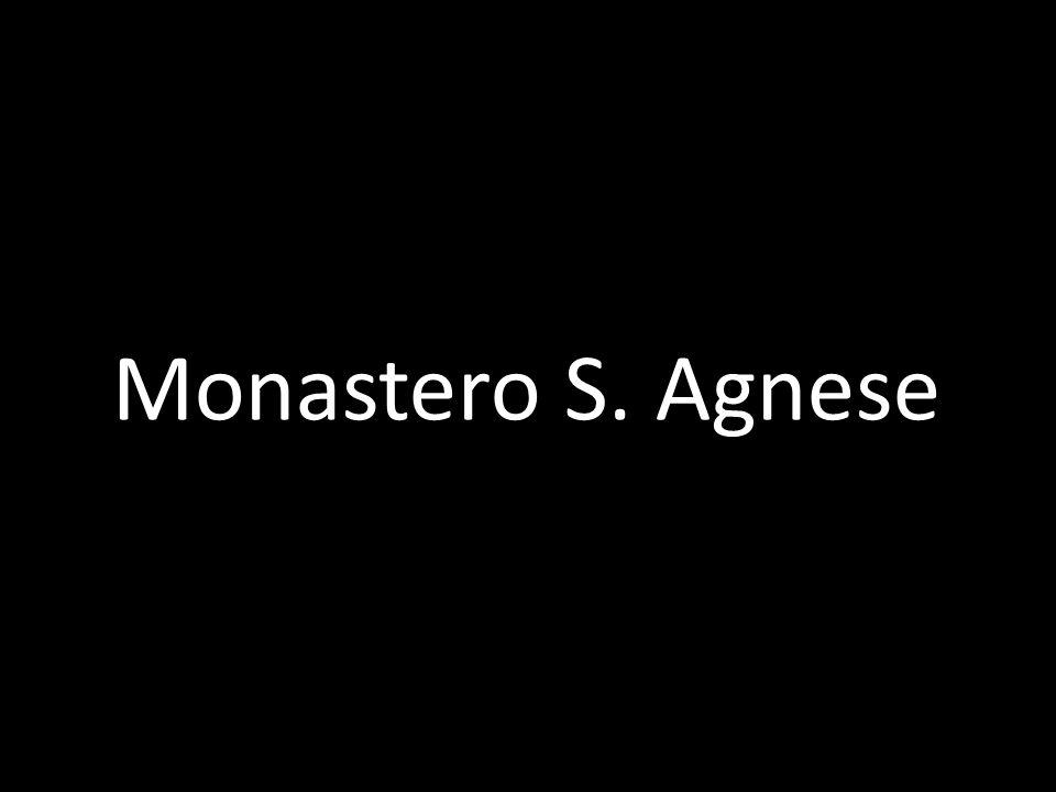 Monastero S. Agnese