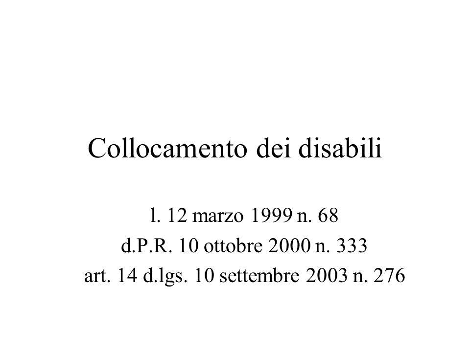 Collocamento dei disabili l. 12 marzo 1999 n. 68 d.P.R.