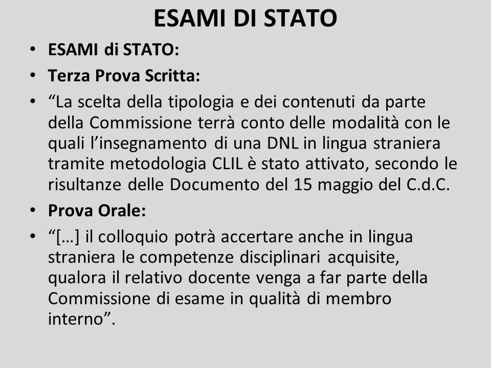 """ESAMI DI STATO ESAMI di STATO: Terza Prova Scritta: """"La scelta della tipologia e dei contenuti da parte della Commissione terrà conto delle modalità c"""