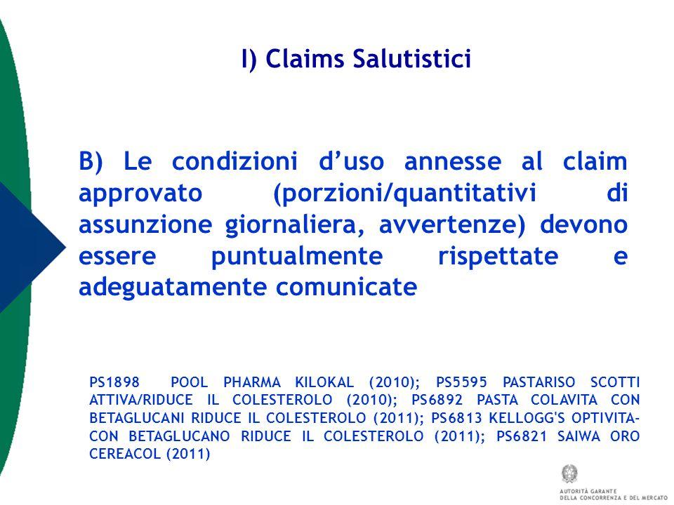 B) Le condizioni d'uso annesse al claim approvato (porzioni/quantitativi di assunzione giornaliera, avvertenze) devono essere puntualmente rispettate