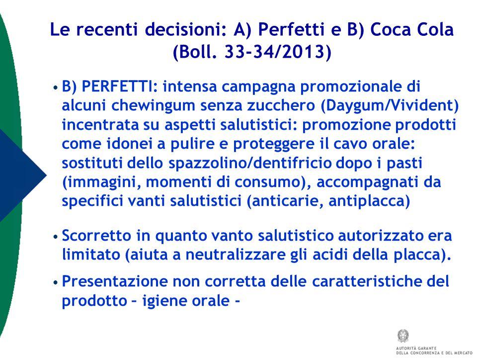 B) PERFETTI: intensa campagna promozionale di alcuni chewingum senza zucchero (Daygum/Vivident) incentrata su aspetti salutistici: promozione prodotti