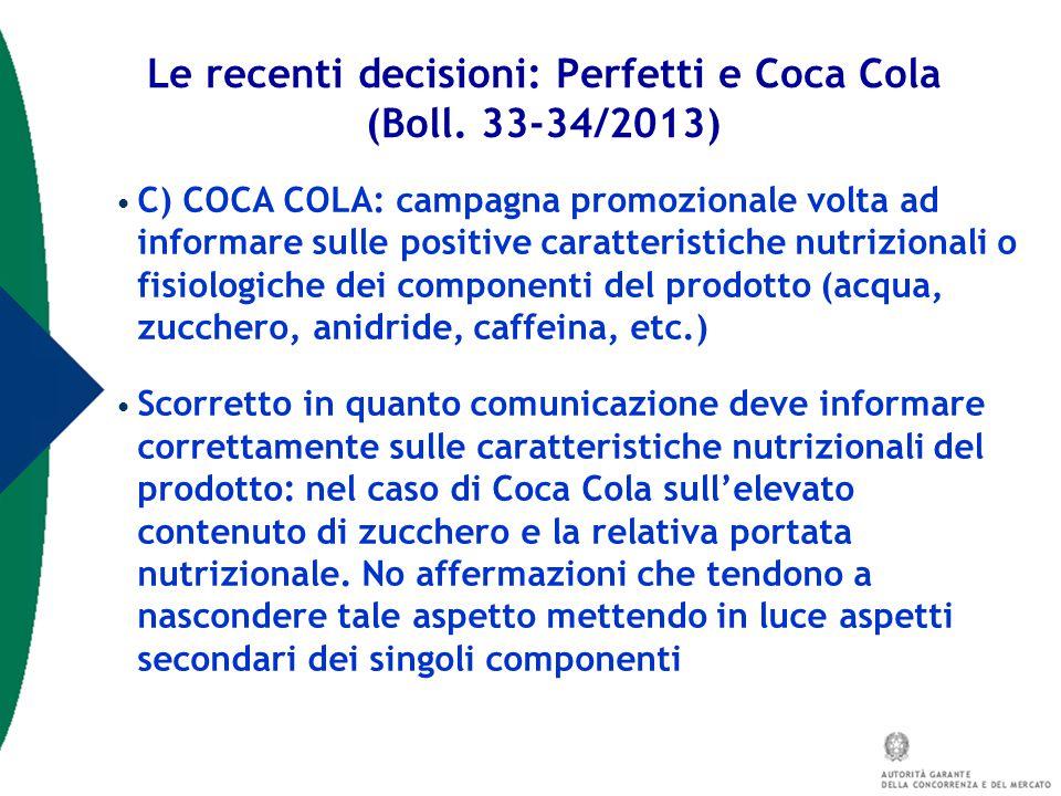 C) COCA COLA: campagna promozionale volta ad informare sulle positive caratteristiche nutrizionali o fisiologiche dei componenti del prodotto (acqua,