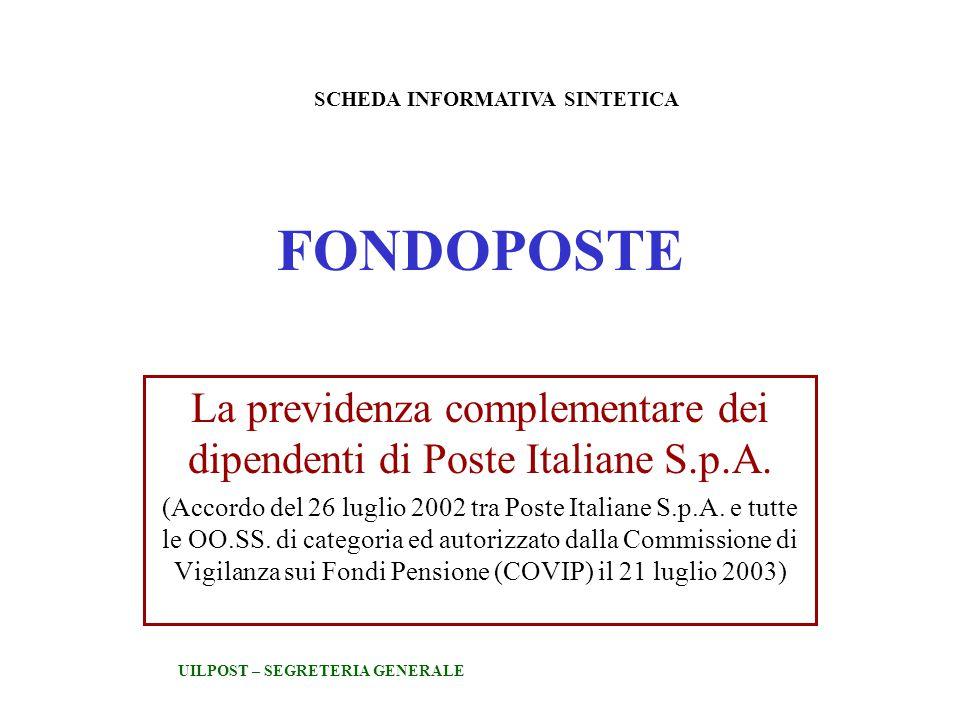 FONDOPOSTE La previdenza complementare dei dipendenti di Poste Italiane S.p.A.