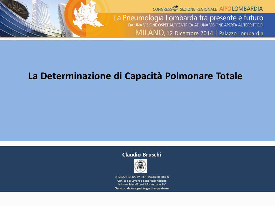 Claudio Bruschi FONDAZIONE SALVATORE MAUGERI, IRCCS Clinica del Lavoro e della Riabilitazione Istituto Scientifico di Montescano PV Servizio di Fisiop