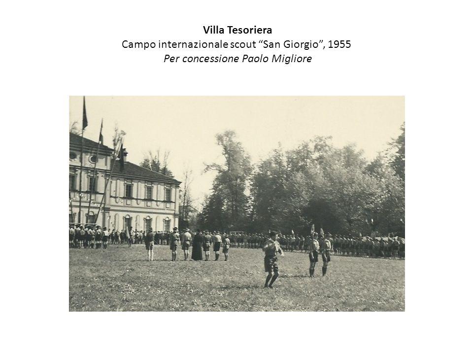 """Villa Tesoriera Campo internazionale scout """"San Giorgio"""", 1955 Per concessione Paolo Migliore"""
