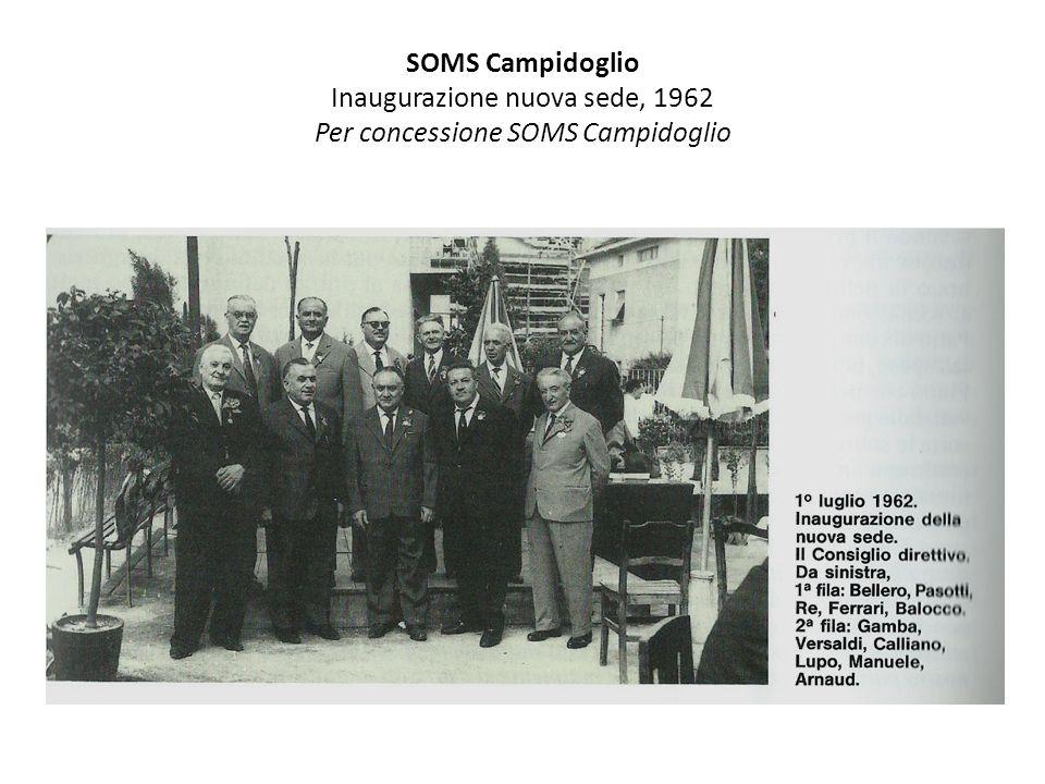 SOMS Campidoglio Inaugurazione nuova sede, 1962 Per concessione SOMS Campidoglio