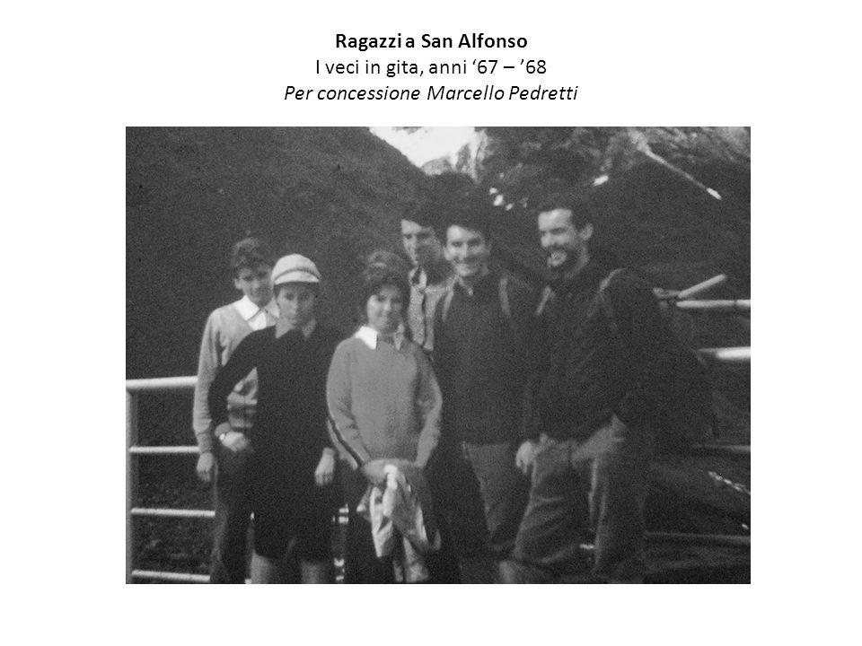 Ragazzi a San Alfonso I veci in gita, anni '67 – '68 Per concessione Marcello Pedretti