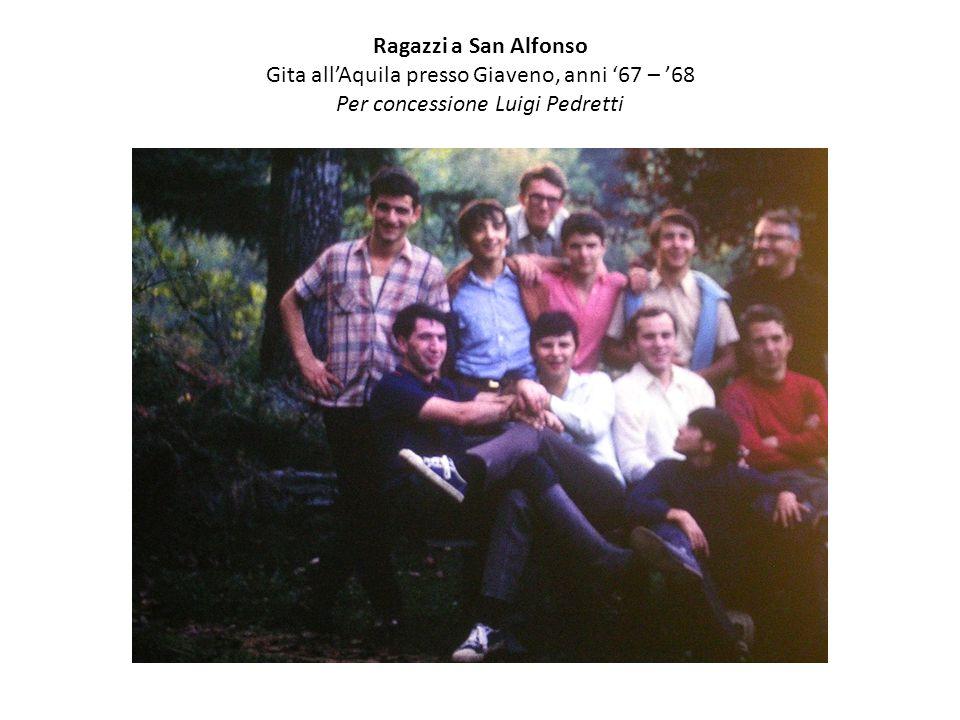 Ragazzi a San Alfonso Gita all'Aquila presso Giaveno, anni '67 – '68 Per concessione Luigi Pedretti