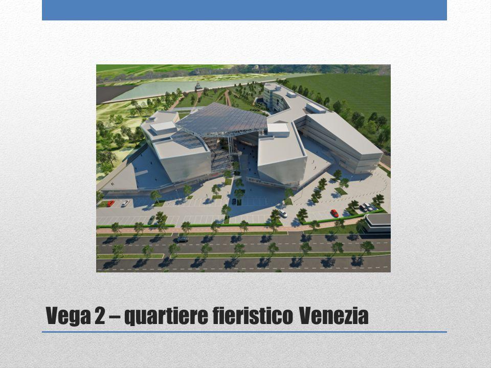 Vega 2 – quartiere fieristico Venezia