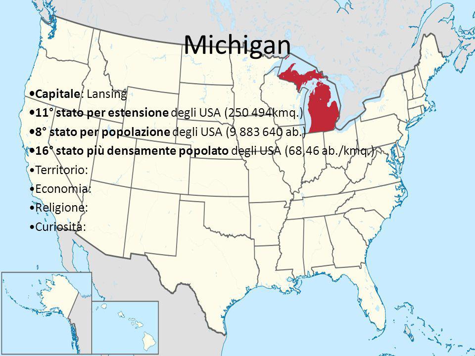 Michigan Capitale: Lansing 11° stato per estensione degli USA (250 494kmq.) 8° stato per popolazione degli USA (9 883 640 ab.) 16° stato più densament