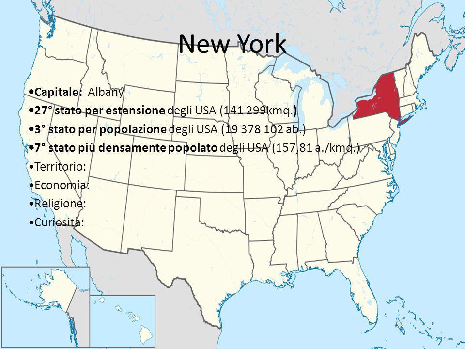 New York Capitale: Albany 27° stato per estensione degli USA (141 299kmq.) 3° stato per popolazione degli USA (19 378 102 ab.) 7° stato più densamente