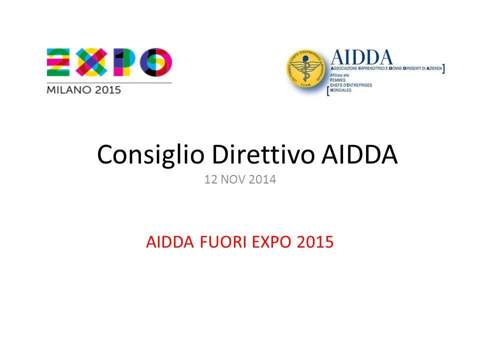 Consiglio Direttivo AIDDA 12 NOV 2014 AIDDA FUORI EXPO 2015