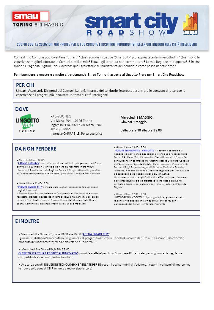 PADIGLIONE 1 Via Nizza, 294 - 10126 Torino Ingresso PEDONALE: via Nizza, 294 - 10126, Torino Ingresso CARRABILE: Porta Logistica Mercoledì 8 MAGGIO.