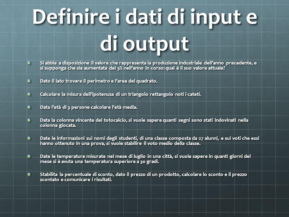 Definire i dati di input e di output Si abbia a disposizione il valore che rappresenta la produzione industriale dell'anno precedente, e si supponga c