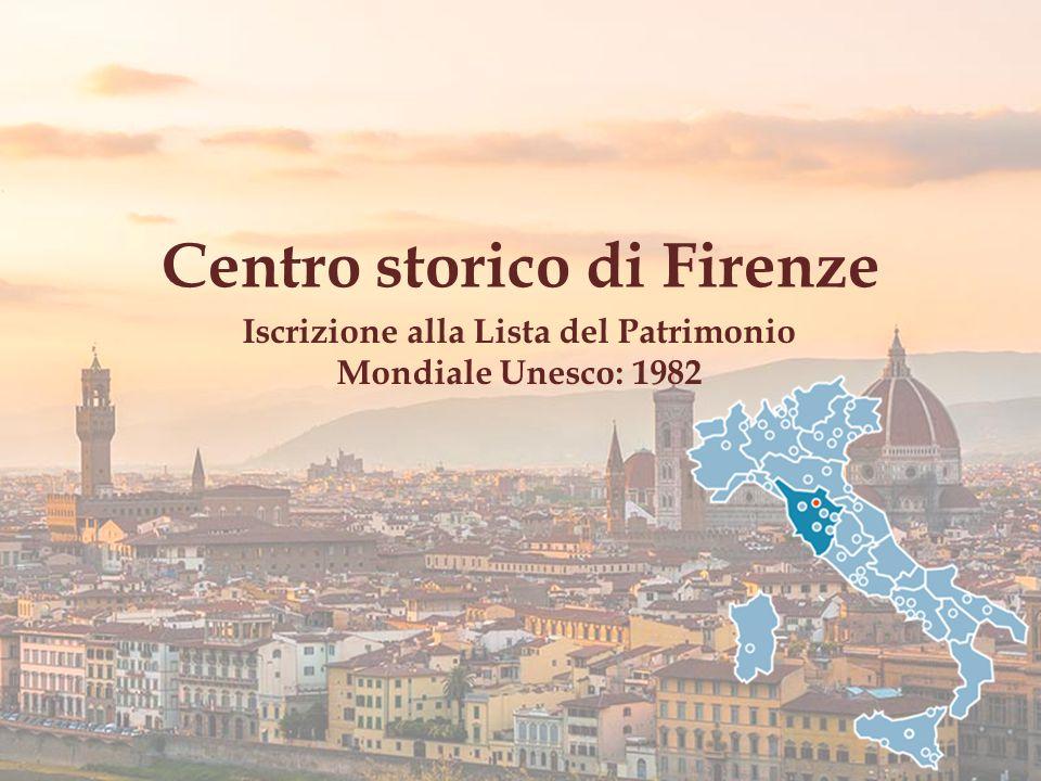 Iscrizione alla Lista del Patrimonio Mondiale Unesco: 1982