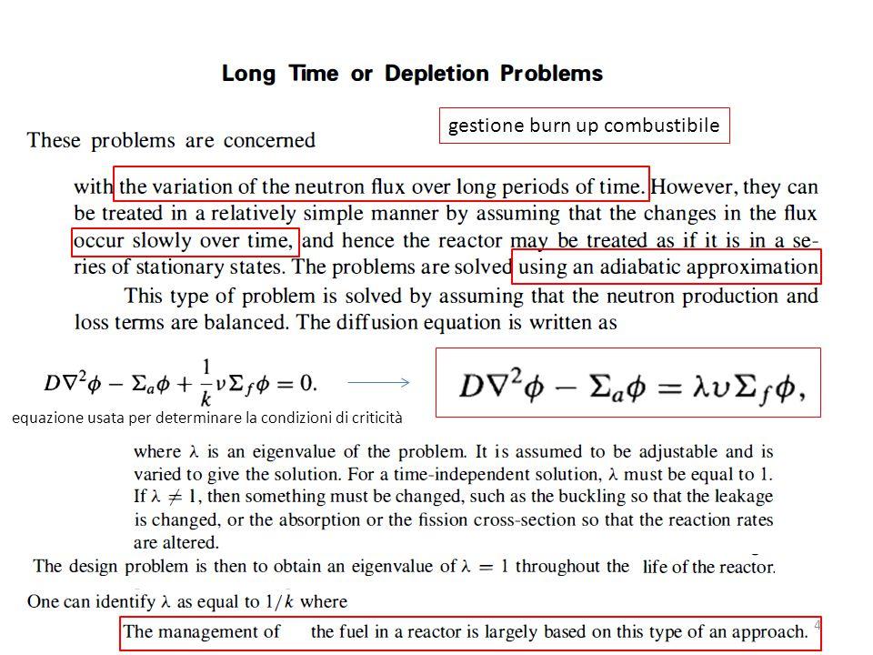 gestione burn up combustibile 4 equazione usata per determinare la condizioni di criticità