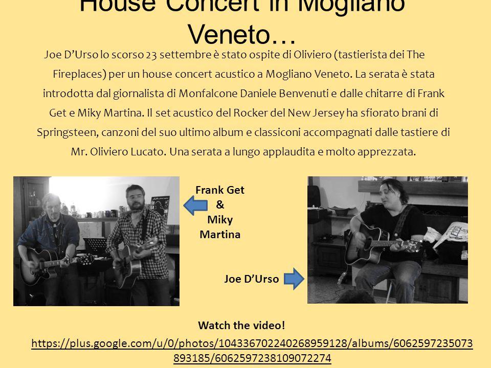 House Concert in Mogliano Veneto… Joe D'Urso lo scorso 23 settembre è stato ospite di Oliviero (tastierista dei The Fireplaces) per un house concert a