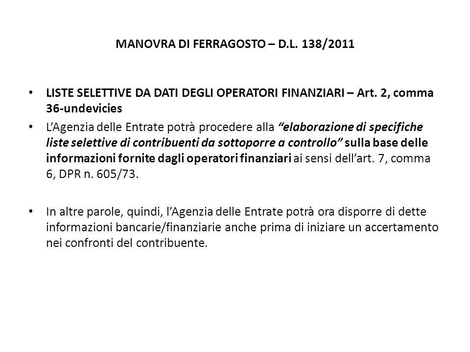 MANOVRA DI FERRAGOSTO – D.L. 138/2011 LISTE SELETTIVE DA DATI DEGLI OPERATORI FINANZIARI – Art.