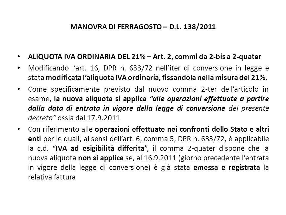 MANOVRA DI FERRAGOSTO – D.L. 138/2011 ALIQUOTA IVA ORDINARIA DEL 21% – Art.