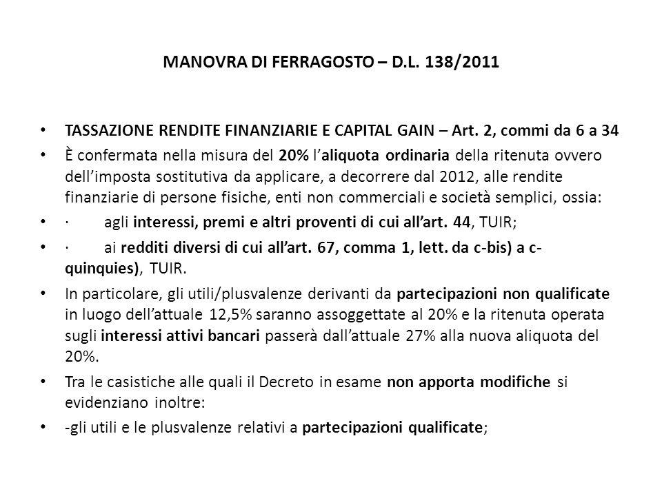 MANOVRA DI FERRAGOSTO – D.L. 138/2011 TASSAZIONE RENDITE FINANZIARIE E CAPITAL GAIN – Art.