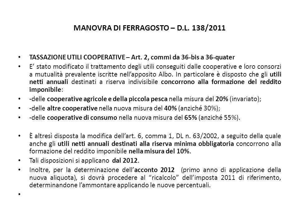 MANOVRA DI FERRAGOSTO – D.L. 138/2011 TASSAZIONE UTILI COOPERATIVE – Art.