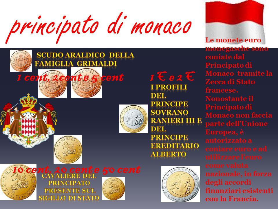 Pur non facendo parte dell'Unione Europea,San Marino è stato autorizzato ad utilizzare l'euro come moneta ufficiale. 2 euro il Palazzo del Governo 1 e