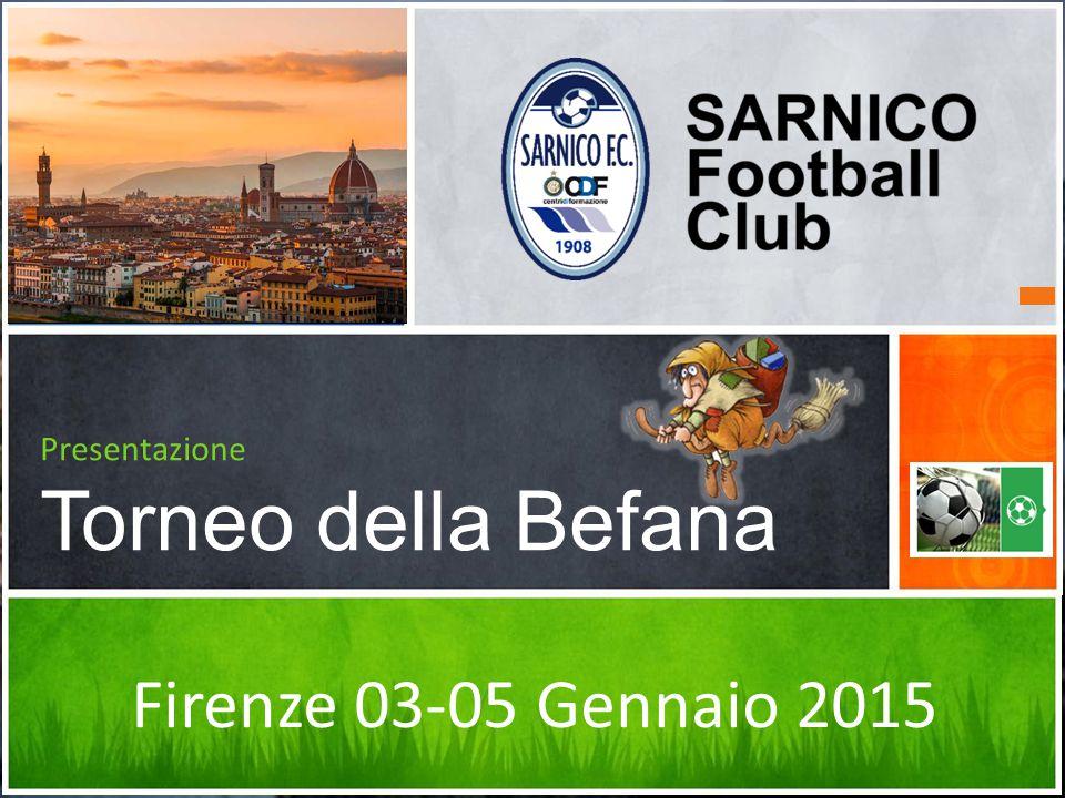 Presentazione Torneo della Befana Firenze 03-05 Gennaio 2015