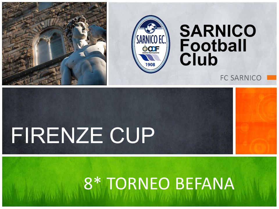 FC SARNICO FIRENZE CUP 8* TORNEO BEFANA