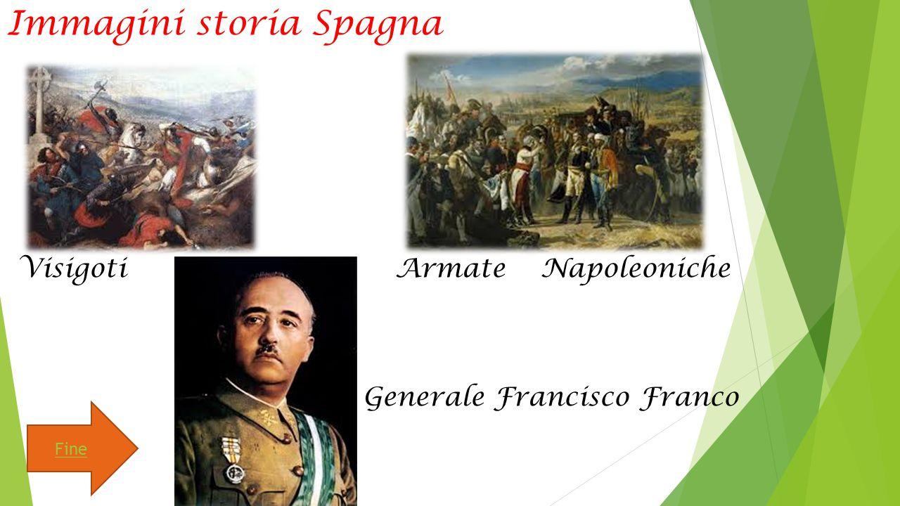 Immagini storia Spagna Visigoti Armate Napoleoniche Generale Francisco Franco Fine