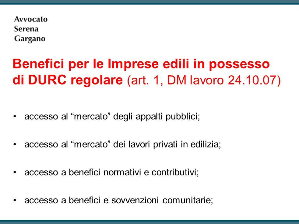 Benefici per le Imprese edili in possesso di DURC regolare (art.
